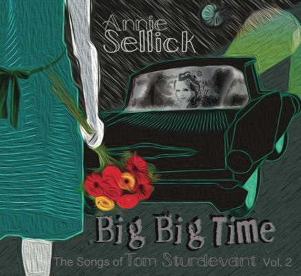 Annie Sellick's Big Big Time Album Cover