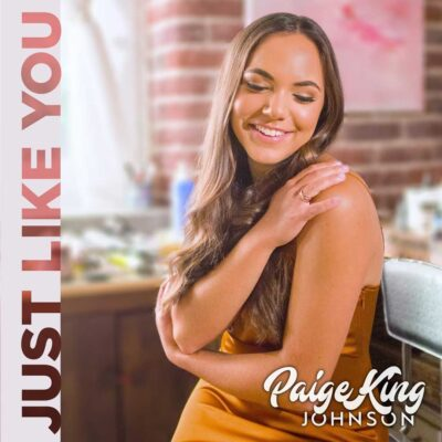 Paige King Johnson Just Like You